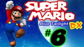 SUPER MARIO BLUE TWILIGHT DX (German) | Part 6: Giga-Mega-Hyper-Bowser!
