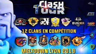 Clash Tour Meltdown Lyon 16 et 17/03 | Clash of Clans