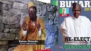 Wallahi Sai Baba Buhari 2019 Inaji Baba Chinedu Video