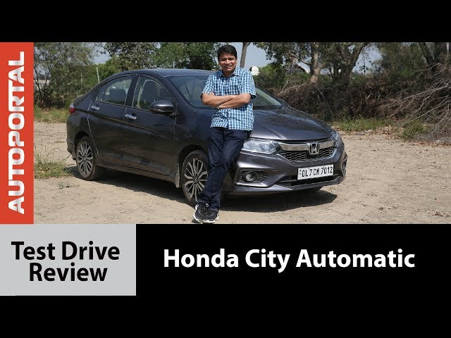 Honda City Automatic Test Drive Review Autoportal Video Watch Now