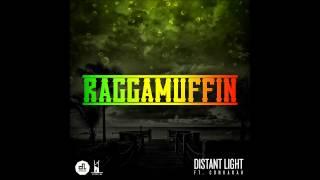 Distant Light ft  Conkarah - Raggamuffin