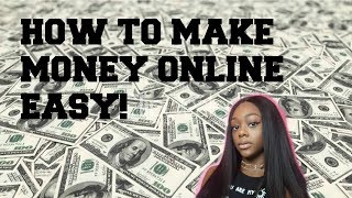 How to make money online fast & easy!