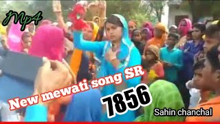 New mewati song SR-7856, Sahin chanchal. Mp4