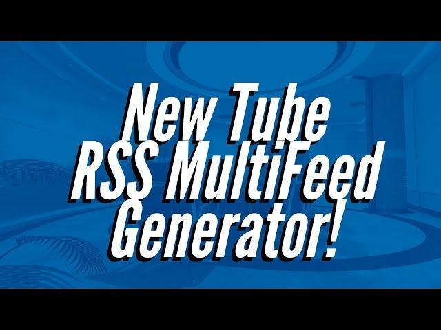 Tube RSS Xtreme Plugin WSO & OTO Upsell by Anthony Hayes