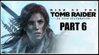 OBRNĚNCI? - Rise of the Tomb Raider PART 6 / 1080p 60fps /