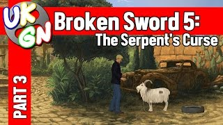Broken Sword 5: The Serpent's Curse - 100% Walkthrough - Part 3
