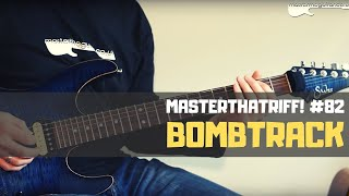 Bombtrack by Rage Against The Machine - Riff Guitar Lesson w/TAB - MasterThatRiff! 82