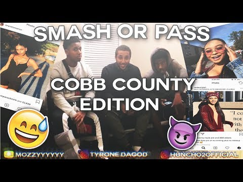 SMASH OR PASS (COBB COUNTY EDITION!😳) THINGS GOT SPICY!!