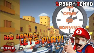 30 days to survive Gameplay (Chin & Mouse Only)