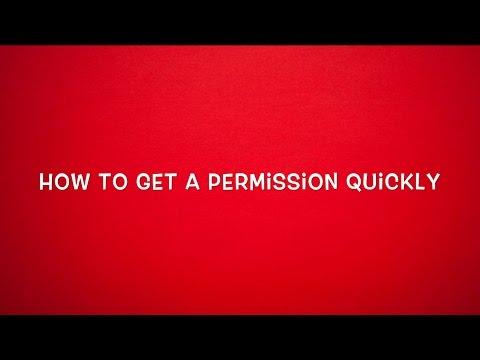 Getting a new Permission fast
