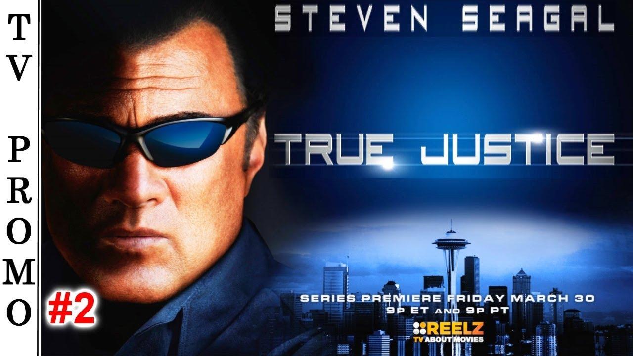Download True Justice (Season 1) TV Premiere Promo #2 🇺🇸 - STEVEN SEAGAL.
