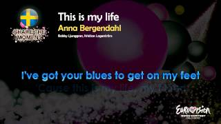 "Anna Bergendahl - ""This Is My Life"" (Sweden) - [Karaoke version]"