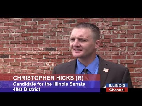 Illinois Senate Candidate Christopher Hicks (R) on Why He