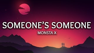 Gambar cover Monsta X ‒ SOMEONE'S SOMEONE (Lyrics)