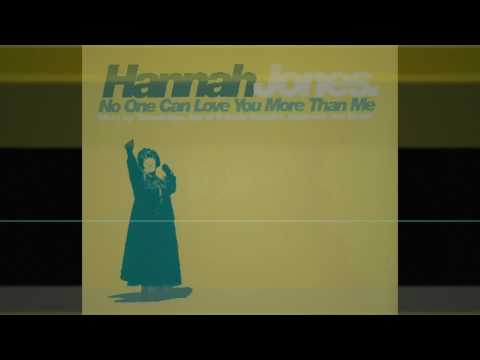 Hannah Jones ‎– No One Can Love You More Than Me (Stonebridge Mix)