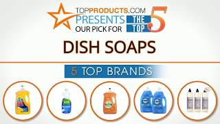 Best Dish Soap, Dish Soap reviews, How to choose a Dish Soap, Dish Soap product reviews