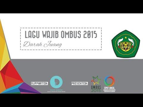 Lagu Wajib OMBUS 2015 - Darah Juang