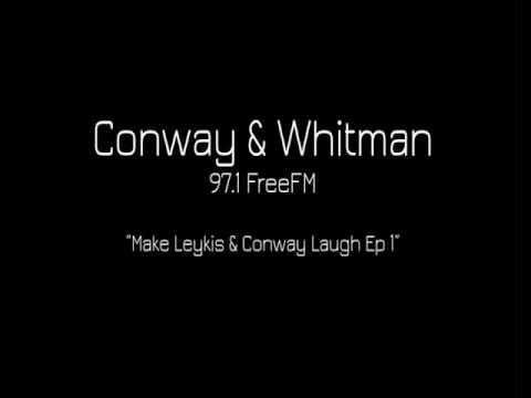 Conway & Whitman - Make Leykis & Conway Laugh Ep1