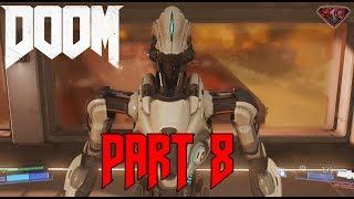 "DOOM 4 Gameplay Walkthrough Part 8 A Brighter Tomorrow"" 1080p 60fps|Let"