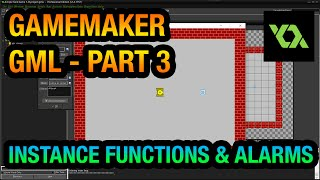 GameMaker GML Tutorial - Part 3 (Instance functions & Alarms)