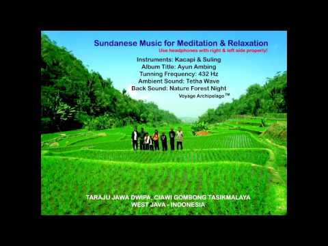 Kacapi Suling - Instruments Traditional Sundanese Ethnic Music 432 Hz for Meditation & Relaxation