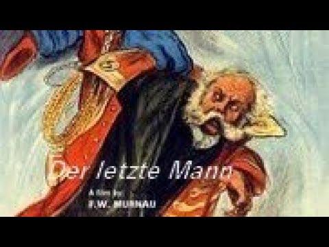 Der Letzte Mann [The Last Laugh] (F.W. Murnau, 1924)