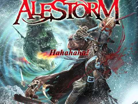 You Are A pirate Lyrics: Alestorm-BackYrought-Time