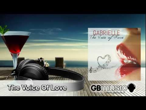 GABRIELLE The Voice Of Love | Gabrielle Chiararo