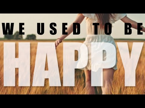 """""""We Used to Be Happy"""" - Alyssa Trahan (Visualizer)"""
