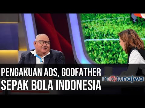 PSSI Bisa Apa Jilid 2: Pengakuan ADS, Godfather Sepak Bola Indonesia (Part 4)   Mata Najwa
