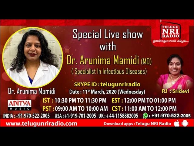 Dr.Arunima Mamidi||Specialist In Infectious Diseases||Live Interview||RJ Sridevi||Telugu Nri Radio