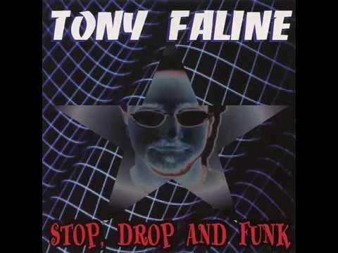 Tony Faline Stop Drop And Funk