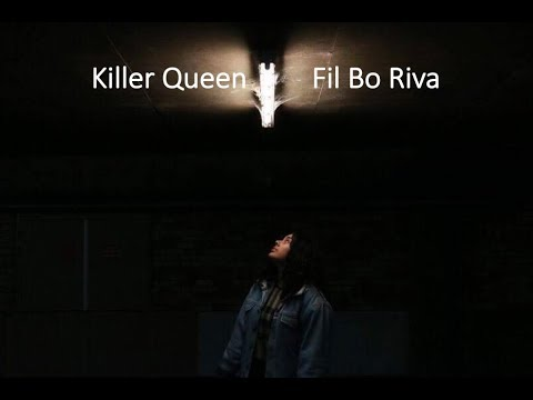 Killer Queen Fil Bo Riva