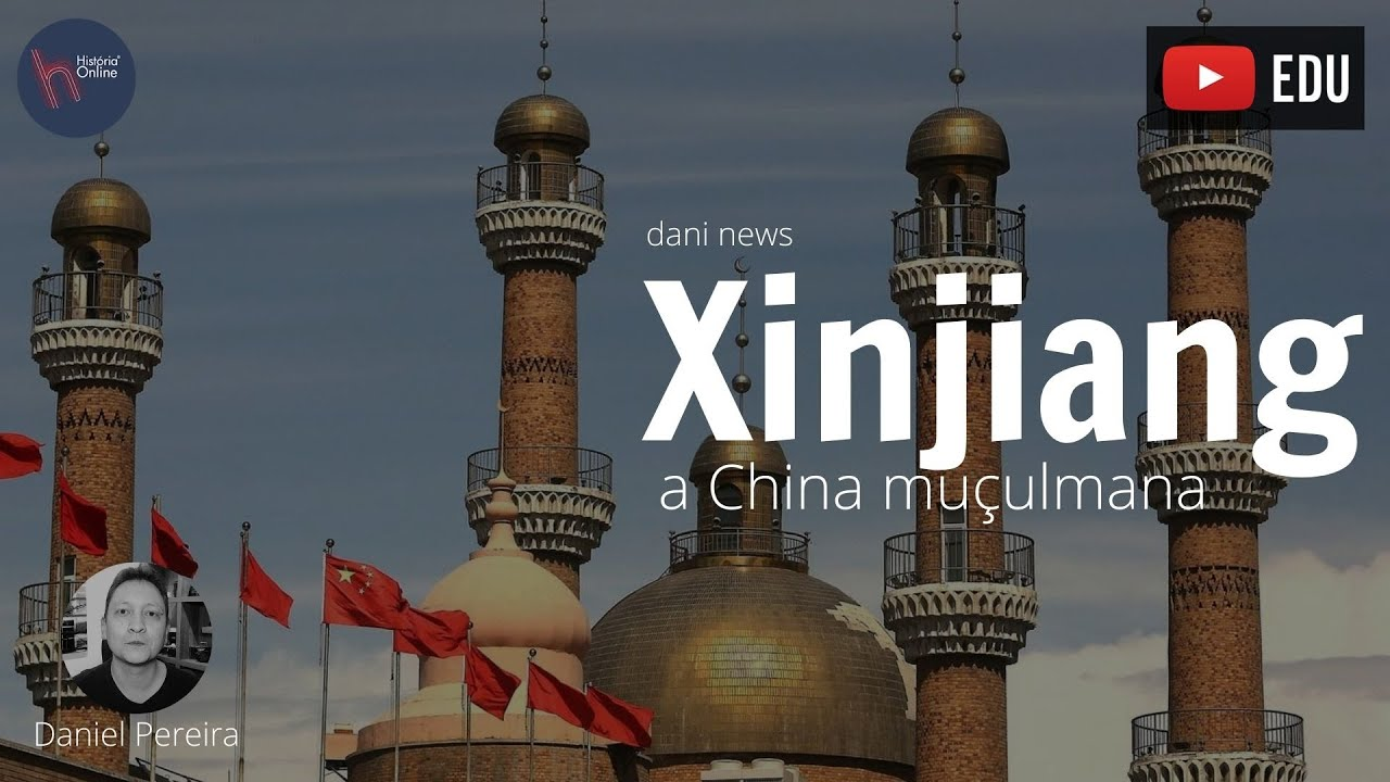 Xinjiang, a China muçulmana - Dani News (05/08/2020)