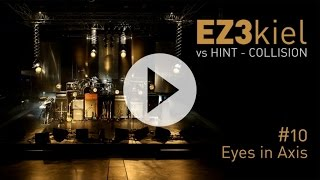 EZ3kiel vs Hint - Collision Tour 2010 #10 Eyes in Axis