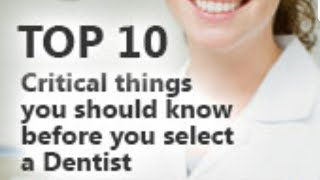 10 things to know when seeking dental care (questions to ask your dentist)