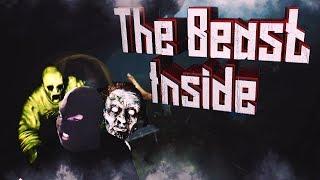 The Beast Inside НА ЭКРАНАХ! Хотели ужасов? Будут.