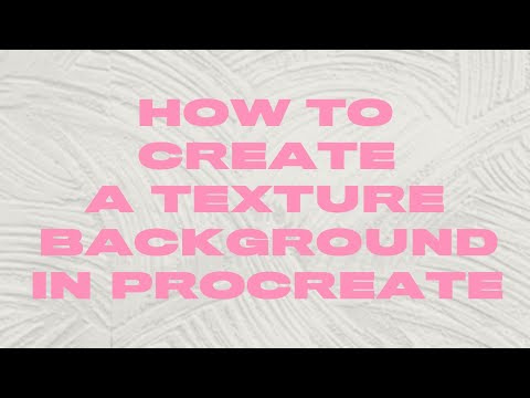 Create a Texture Background in Procreate App with Your iPad Pro!