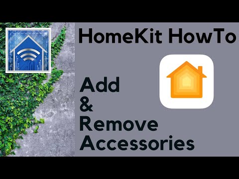 HomeKit HowTo: Add and Remove Accessories in Apple's Home app