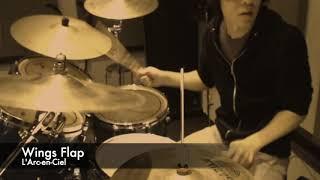 【ドラムカバー】L'Arc-en-Ciel - Wings Flap(楽譜あり:難易度FFの初級者用)