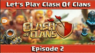 Episode 2 of clash of clans