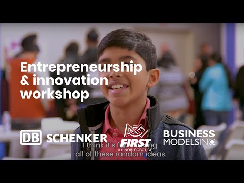 Entrepreneurship & Innovation Workshop with FIRST Robotics, DB SCHENKER, and Business Models Inc.
