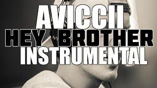 Avicii - Hey Brother (INSTRUMENTAL)