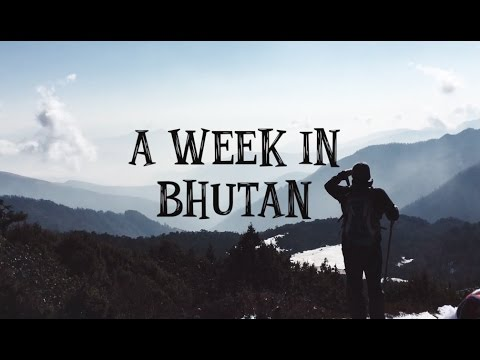 A Week in Bhutan
