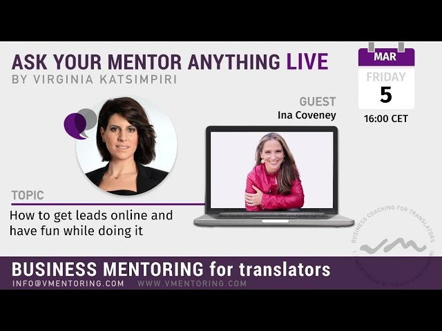 Ask Your Mentor Anything Live here in the Group with Virginia Katsimpiri FT. Ina Coveney