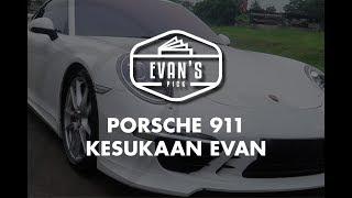 EVAN'S PICK : PORSCHE 911 KESUKAAN EVAN