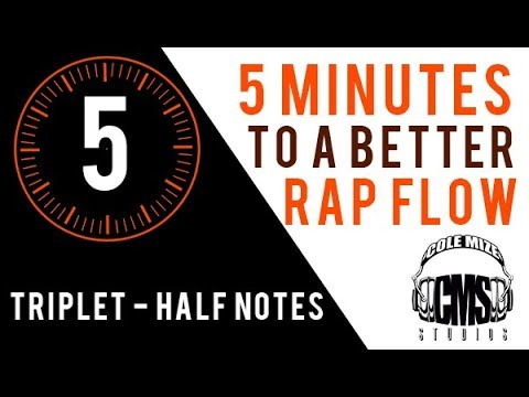 Triplet Half Notes: 5 Minutes To A Better Rap Flow - ColeMizeStudios.com