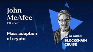 John McAfee: Mass adoption of crypto – BlockchainCruise2019