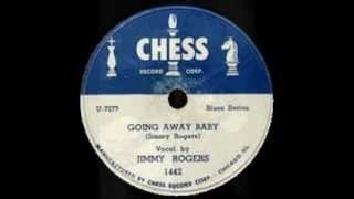 Jimmy Rogers - Going Away Baby