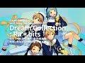 [재업] Dream Collection (by Ra*bits) / 앙상블 스타즈! 유닛송 제3편 라빗츠